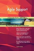 Agile Support A Complete Guide - 2019 Edition