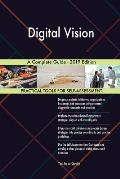 Digital Vision A Complete Guide - 2019 Edition