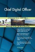 Chief Digital Officer A Complete Guide - 2019 Edition