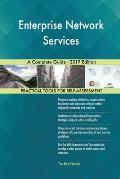 Enterprise Network Services A Complete Guide - 2019 Edition