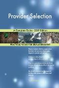 Provider Selection A Complete Guide - 2019 Edition