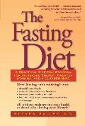 Fasting Diet A Practical Five Day Program for Increased Energy Greater Stamina & a Clearer Mind