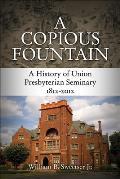 A Copious Fountain
