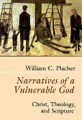 Narratives Of A Vulnerable God Christ Th