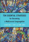 Pentecost Paradigm Ten Strategies for Becoming a Multiracial Congregation