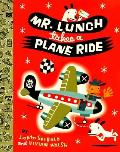 Mr Lunch Takes A Plane Ride