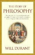 Story of Philosophy The Lives & Opinions 2nd Edition