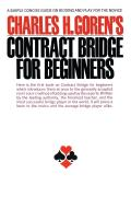 Contract Bridge for Beginners: A Simple Concise Guide for the Novice (Including Point Count Bidding)
