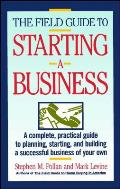 Field Guide to Starting a Business
