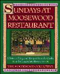 Sundays at Moosewood Restaurant Ethnic & Regional Recipes from the Cooks at the Legendary Restaurant