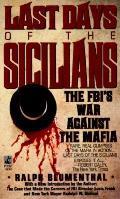 Last Days Of The Sicilians The Fbis War