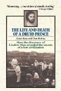 Life & Death Of A Druid Prince