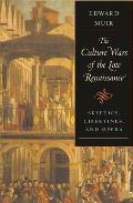 Culture Wars of the Late Renaissance: Skeptics, Libertines, and Opera