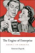 Engine of Enterprise: Credit in America