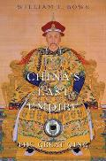 Chinas Last Empire The Great Qing