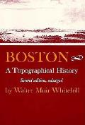 Boston A Topographical History