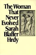 Woman That Never Evolved