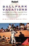 Fodors Ballpark Vacations 1997