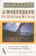 Wolverine Is Eating My Leg