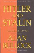 Hitler & Stalin Parallel Lives