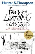 Fear & Loathing in Las Vegas A Savage Journey to the Heart of the American Dream