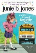 Junie B. Jones and The Stupid Smelly Bus (Junie B. Jones #1)