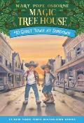 Magic Tree House 10 Ghost Town at Sundown