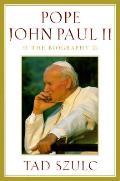 Pope John Paul II A Biography