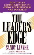Leader's Edge: How to Use Communication to Grow Your Business and Yourself