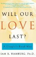 Will Our Love Last A Couples Roadmap