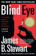 Blind Eye The Terrifying True Story of a Doctor Who Got Away with Murder