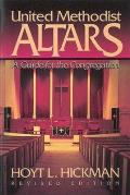 United Methodist Altars A Guide For The Con