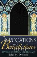 Invocations & Benedictions For The Revis