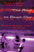 The Race to Reach Out