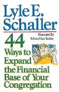44 Ways To Expand The Financial Base Of