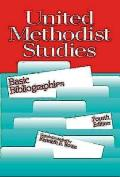 United Methodist Studies: Basic Bibliographies, Fourth Edition