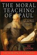 Moral Teaching of Paul Selected Issues