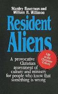 Resident Aliens Life in the Christian Colony