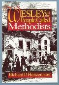 Wesley & The People Called Methodists