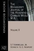 The Manuscript Journal of the Reverend Charles Wesley, M.A.: Volume II