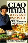 Ciao Italia Traditional Italian Recipes