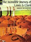 Incredible Journey Of Lewis & Clark