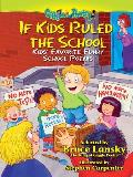 If Kids Ruled the School More Kids Favorite Funny School Peoms