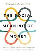 Social Meaning Of Money Pin Money Paychecks Poor Relief & Other Currencies