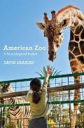 American Zoo A Sociological Safari