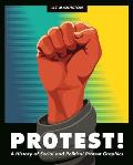 Protest A History of Social & Political Protest Graphics