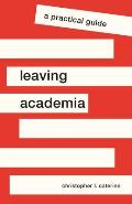Leaving Academia A Practical Guide