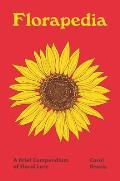 Florapedia A Brief Compendium of Floral Lore