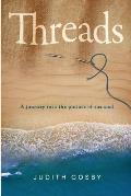 Threads: A journey into the picture of the soul