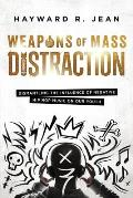 Weapons of Mass Distraction: Dismantling the Influence of Negative Hip Hop Music on Our Youth